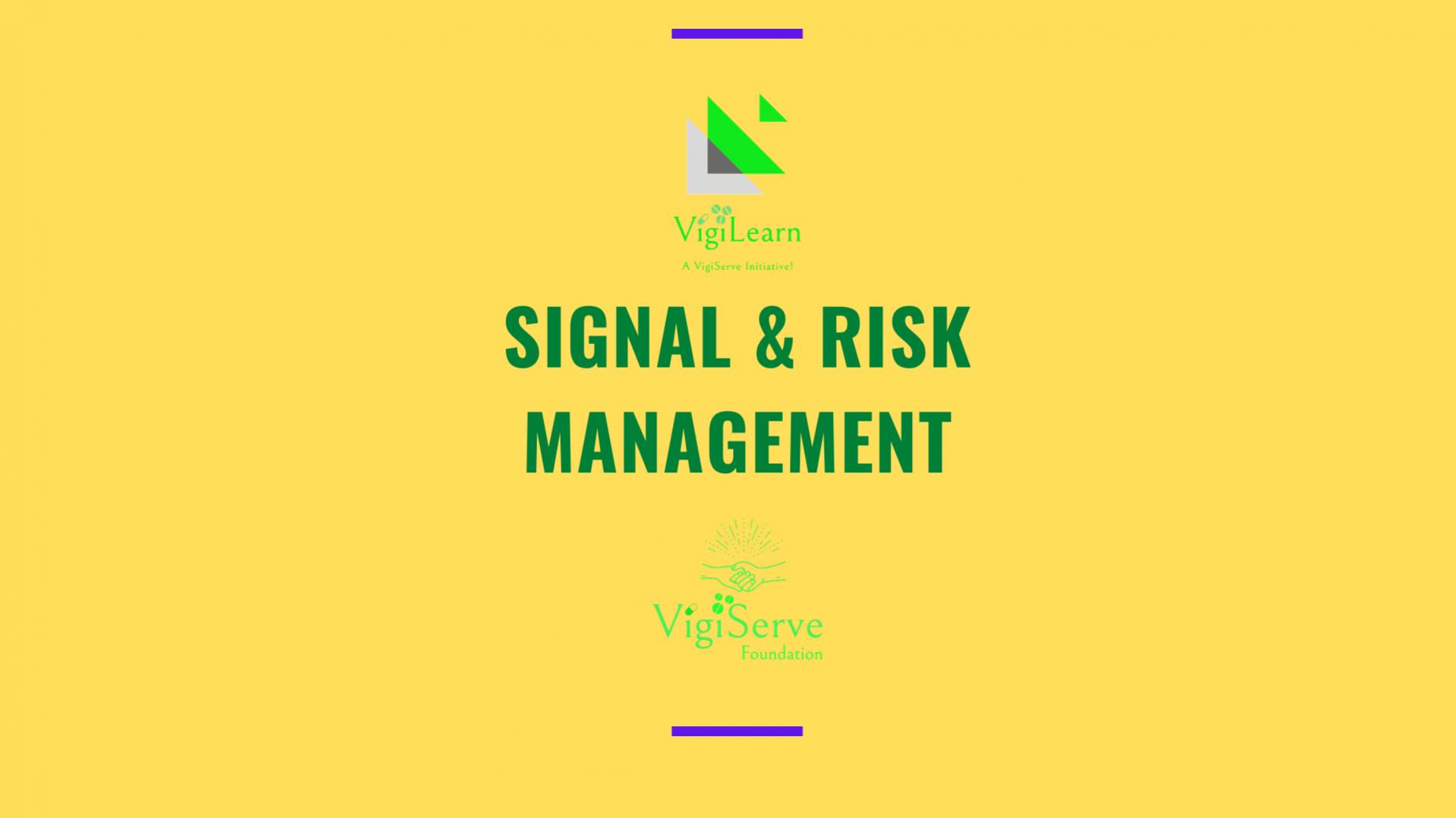 Signal Risk Management